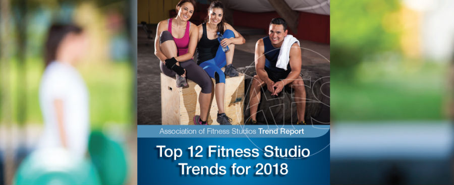 AFS Experts Identify Top 12 Fitness Studio Trends for 2018